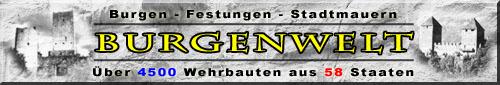 BURGENWELT - Das deutsche Webverzeichnis zum Thema Burgen,  Festungen und Stadtmauern